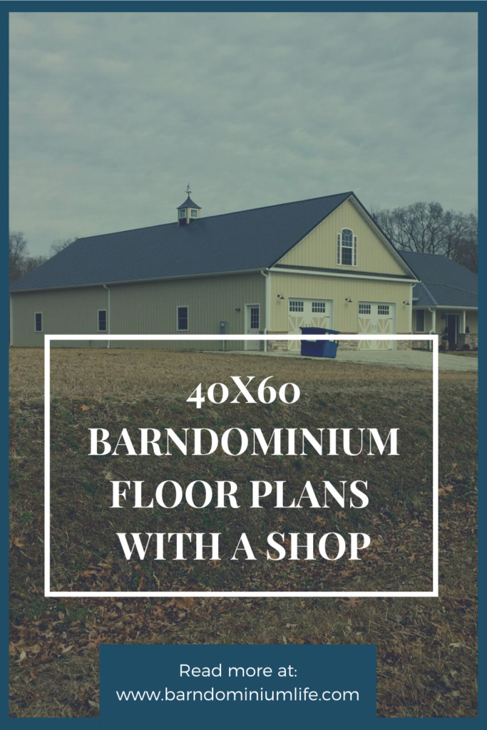40x60 barndominiums energy efficient floor plans with shop