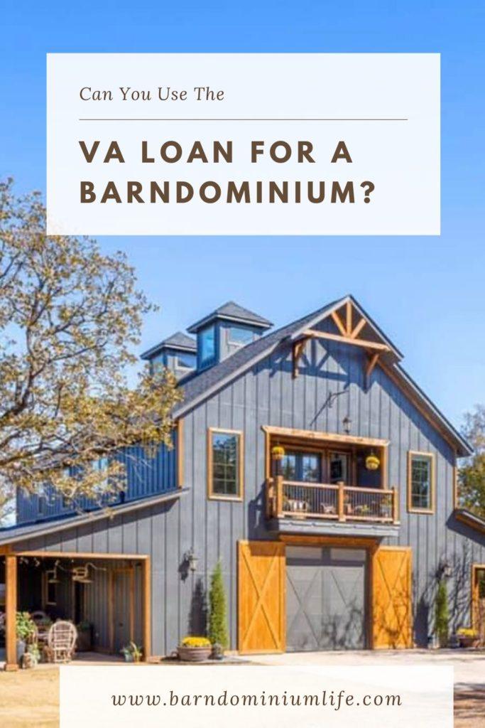va loan for barndominium