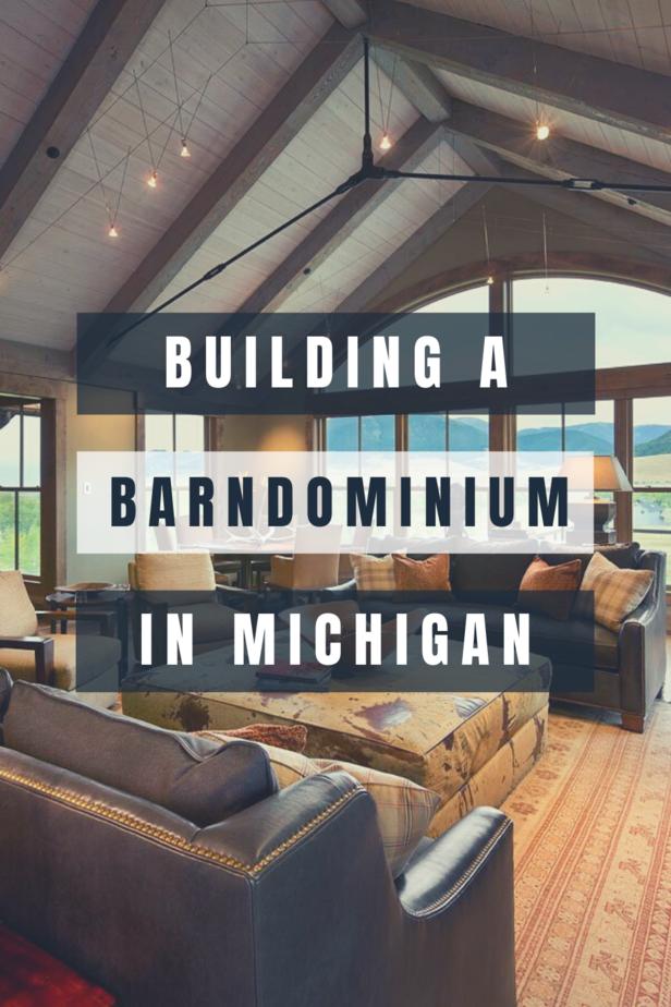 Building a Barndominium in Michigan