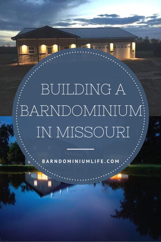 Building a Barndominium in Missouri