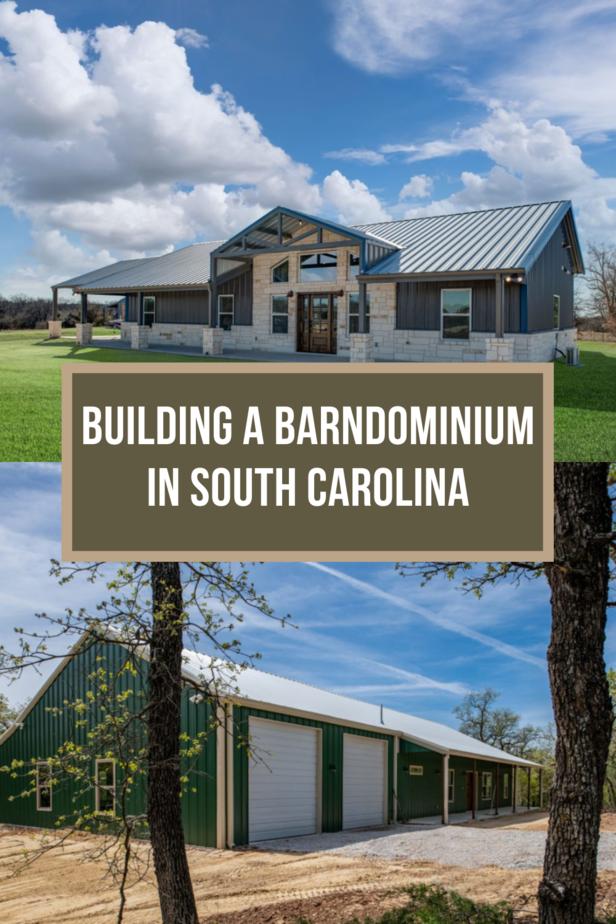 Building a Barndominium in South Carolina