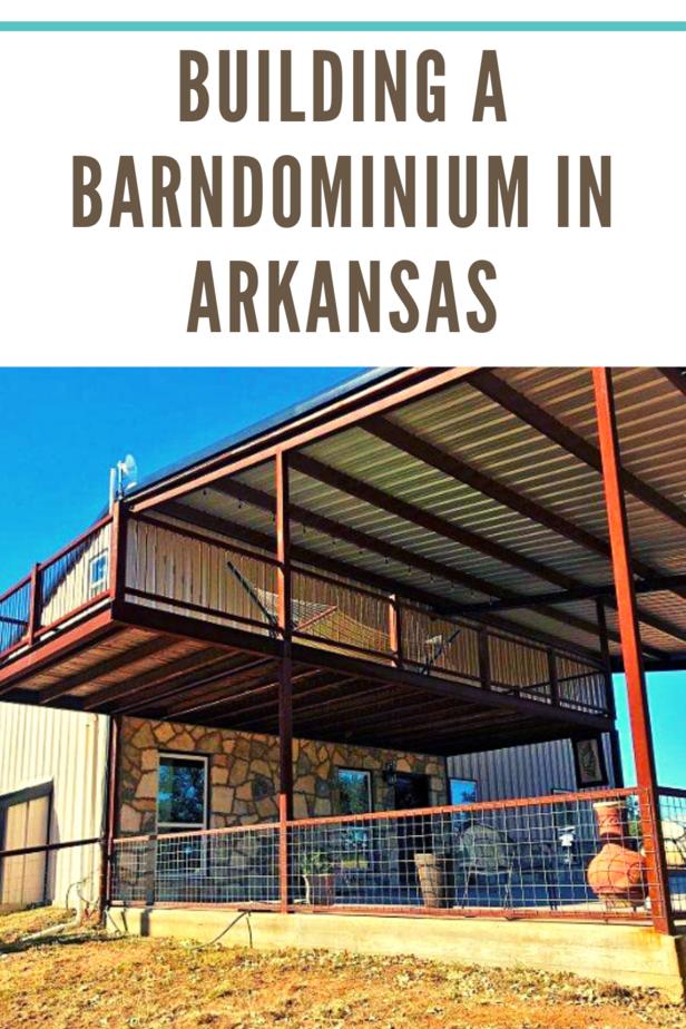 Building a Barndominium in Arkansas
