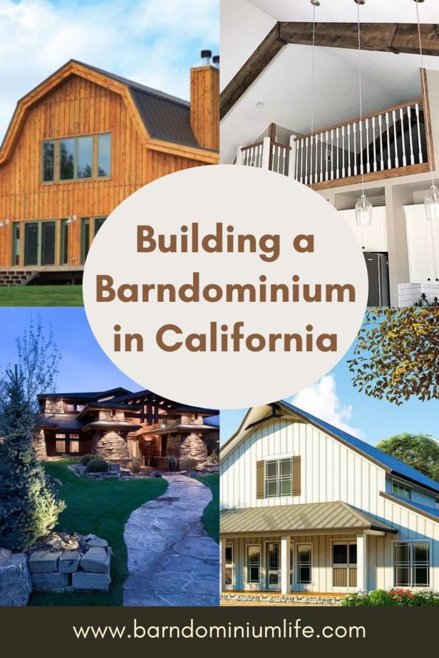 Building a Barndominium in California