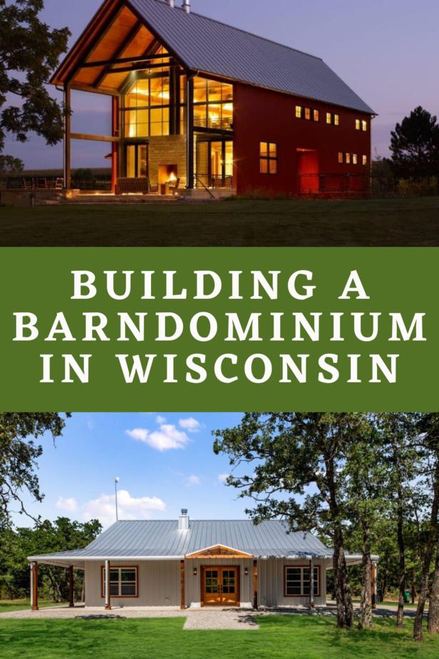 Building a Barndominium in Wisconsin