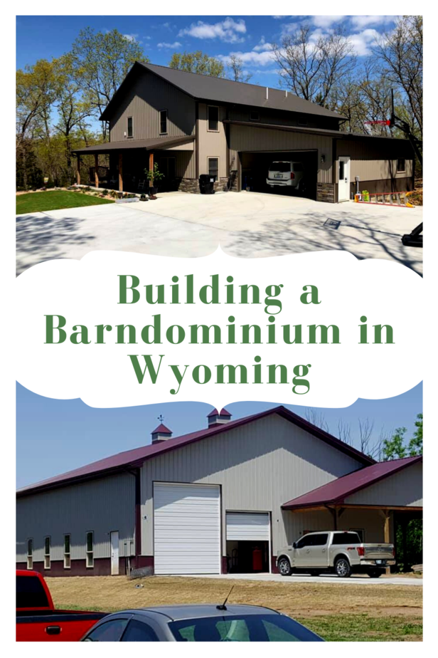 Building a Barndominium in Wyoming